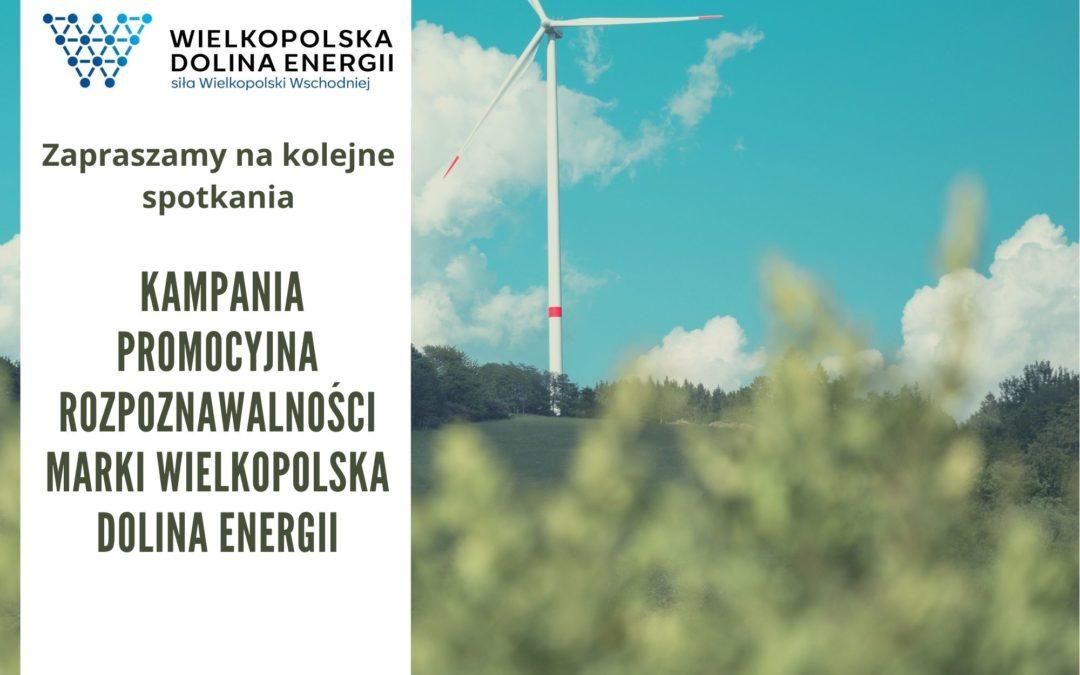 Zapraszamy  na kolejne spotkania w ramach kampanii promocyjnej rozpoznawalności marki Wielkopolska Dolina Energii (WDE)